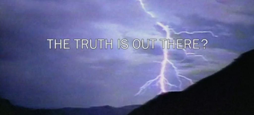 "Screenshot from The X-Files episode alternate intro, ""THE TRUTH IS OUT THERE?"""