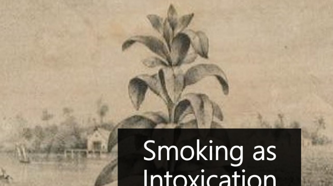 Smoking as intoxication