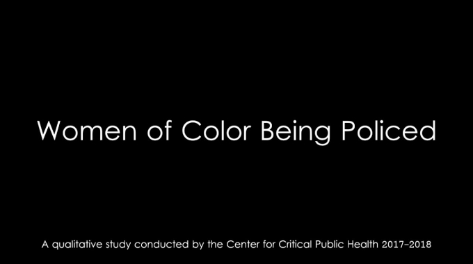 Women of Color Being Policed