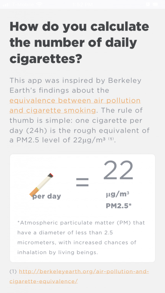 "Screen capture from app says ""The app was inspired by Berkeley Earth's findings about the equivalence between air pollution and cigarette smoking. The rule of thumb is... one cigarette per day is the rough equivalent of a PM2.5 level of 22"""